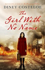 The Girl With No Name - Diney Costeloe