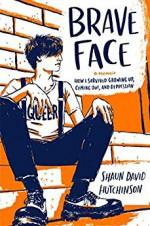 Brave Face - Shaun David Hutchinson