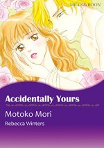 Accidentally Yours - Count on a Cop (Mills & Boon comics) - Rebecca Winters, Motoko Mori