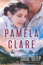 Soul Deep: An I-Team After Hours Novella (Volume 2) - Pamela Clare