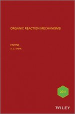 Organic Reaction Mechanisms, 2011 - Chris Knipe