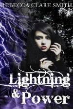 Lightning & Power - Rebecca Clare Smith