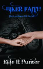 Biker Faith - Ellie R. Hunter