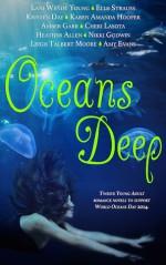 Oceans Deep - Amy Evans, Karen Amanda Hooper, Lani Wendt Young, Nikki Godwin, Elle Strauss, Amber Garr, Cheri Lasota, Kristen Day, Leigh Talbert Moore