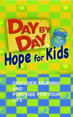 Day by Day Hope for Kids - Karyn Henley