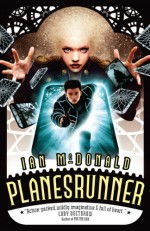 Planesrunner - Ian McDonald