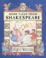 More Tales from Shakespeare - Marcia Williams
