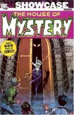 Showcase Presents: The House of Mystery, Vol. 1 - Len Wein, Robert Kanigher, Gerry Conway, Bernie Wrightson, Neal Adams, Gil Kane, Alex Toth