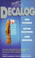 Decalog - Mark Stammers, Stephen James Walker, Jim Mortimore, David J. Howe, Paul Cornell, Andy Lane, Marc Platt, David Auger, Tim Robins, Vanessa Bishop