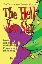 The Hell You Say - Josh Lanyon
