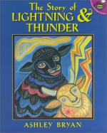 The Story Of Lightning & Thunder - Ashley Bryan