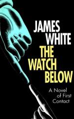The Watch Below - James White, Rudolf Steiner