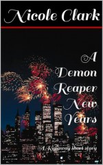 A Demon Reaper New Years - Nicole Clark