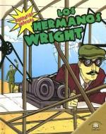 Los Hermanos Wright (Biografias Graficas/Graphic Biographies) (Spanish Edition) - Kerri O'hern, Gretchen Will Mayo, Rebekah Isaacs, Jonathan Timmons