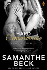 Hard Compromise (Compromise Me) - Samanthe Beck