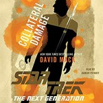 Star Trek The Next Generation Collateral Damage - David Mack, Robert Petkoff