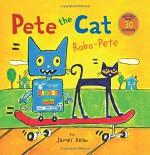 Pete the Cat: Robo-Pete - James Dean, James Dean