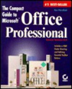 The Compact Guide to Microsoft Office Professional - Ron Mansfield