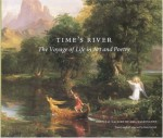 Time's River: The Voyage of Life in Art and Poetry - National Gallery Of Art, U.S. National Gallery of Art