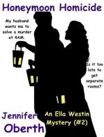 Honeymoon Homicide - Diane Piron-Gelman, Jennifer Oberth