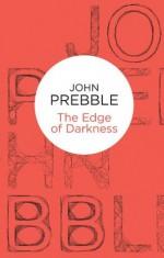 The Edge of Darkness (Bello) - John Prebble
