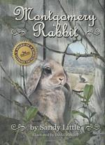 Montgomery Rabbit - Sandy Little, David Wenzel