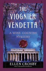 The Viognier Vendetta - Ellen Crosby