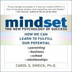 Mindset: The New Psychology of Success - Carol Dweck, Marguerite Gavin