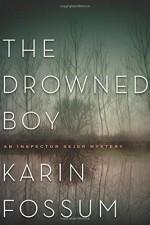 The Drowned Boy - Karin Fossum