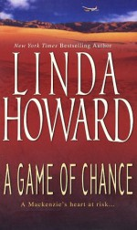 A Game Of Chance - Linda Howard