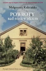 Powroty nad rozlewiskiem - Małgorzata Kalicińska, Zviad Glonti