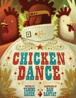 Chicken Dance - Tammi Sauer, Dan Santat