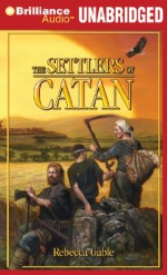 The Settlers of Catan - Rebecca Gablé, Lee Chadeayne, Ralph Lister