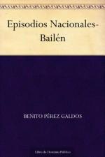 Bailen - Benito Pérez Galdós