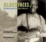 Blues Faces: A Portrait Of The Blues - Ann Charters
