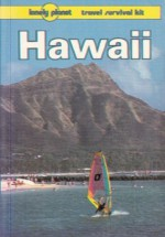 Lonely Planet Hawaii (Lonely Planet Travel Survival Kit) - Glenda Bendure, Ned Friary