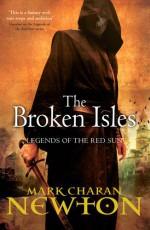 The Broken Isles - Mark Charan Newton