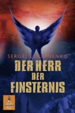 Der Herr der Finsternis (Gulliver) (German Edition) - Sergej Lukianenko, Christiane Pöhlmann