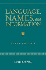 Language, Names, and Information - Frank Jackson