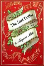 The Last Dollar - Maryann Miller