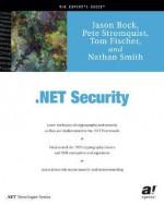 .Net Security - Jason Bock, Tom Fischer, Nathan Smith