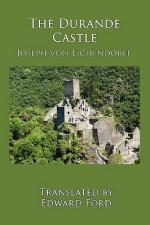 The Durande Castle - Joseph von Eichendorff