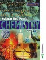 Science Web Readers, Chemistry - Joan Solomon, Mary Ratcliffe
