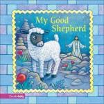 My Good Shepherd - Alice Joyce Davidson, Jesslyn DeBoer, David Austin Clar