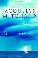 Still Summer - Jacquelyn Mitchard