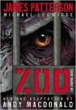 Zoo: The Graphic Novel - James Patterson, Michael Ledwidge, Andy MacDonald