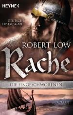 Rache: Die Eingeschworenen 4 (German Edition) - Robert Low, Christine Naegele