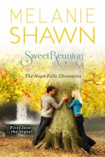 Sweet Reunion - Melanie Shawn