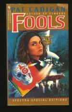 Fools - Pat Cadigan