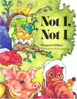 Not I, Not I, Softcover, Beginning to Read - Margaret Hillert